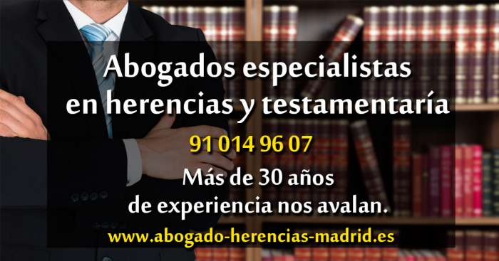 Abogado especialista herencias en Madrid